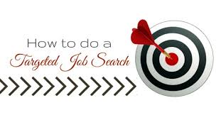 how to do job search how to do a targeted job search and get noticed wisestep