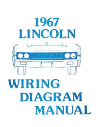 american motorabilia lincoln 1967 continental wiring diagram manual