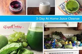 3 day juice cleanse vegan cooking