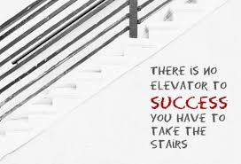 Stairs Quotes Gorgeous There Is No Elevator To Success You Have To Take The Stairs