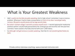 Weaknesses For Interview Examples Interview Sample Answer What Is Your Greatest Weakness