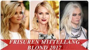 Frisuren Mittellang Blond 2017 Youtube