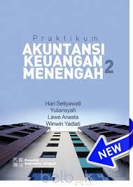 Akuntansi syariah di indoesia edisi 4 sri nurhayati wasilah toko buku setiono. Praktikum Akuntansi Keuangan Menengah 2 Hari Setiyawati Belbuk Com