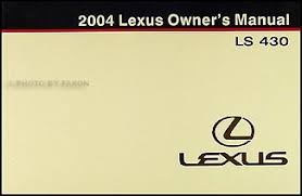 2004 lexus ls 430 wiring diagram manual original 2004 lexus ls 430 owners manual original
