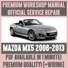 2006 2007 mazda 5 service repair manual workshop updated tsbs wiring item 3 workshop manual service repair guide for mazda mx 5 2006 2013 wiring circuits workshop manual service repair guide for mazda mx 5