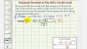Using A Credit Card To Pay Off A Credit Card Ex Determine A Monthly Payment Needed To Pay Off A Credit Card