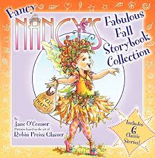 Fancy Nancy's Fabulous Fall Storybook Collection (Hardcover) by Jane OConnor:  New Hardcover | Grand Eagle Retail