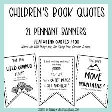 Quotes From Children's Books Simple Children's Book Quotes Pennant Banners By Hello Teacher Lady TpT