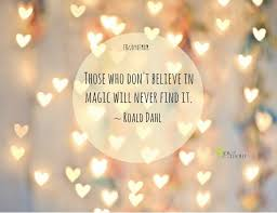 Magical Quotes 100 Magical Quotes That Will Inspire You Magic quotes Motivational 12