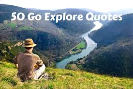 Explore Quotes - <b>Never Stop Exploring</b> Quotes For Travel Inspiration