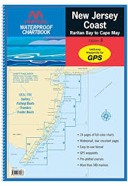 Maptech Waterproof Charts Maine Maptech New Jersey Coast Raritan Bay To Cape May Waterproof Chartbook Wpb0360 3rd Edition