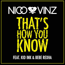 That's How You Know [HEYHEY Remixes]