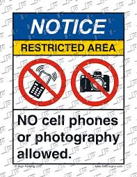 File Sign And Label Notice Restricted Area No Cell Phones Or