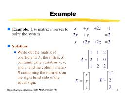 use the given inverse of the coefficient matrix to solve the following system math 8 example example use matrix inverses to solve the system math playground