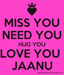 you hug you love you jaanu