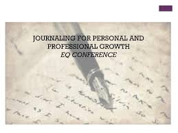 Personal Journaling Journaling For Personal And Professional Growth Ppt Download