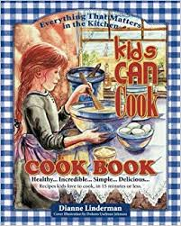 Kids Can Cook: Cook Book: Dianne Linderman: 9781500965938: Amazon ...
