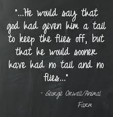 best orwellian quotes images george orwell animal farm george orwell