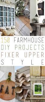 150 Farmhouse DIY Projects Fixer Upper Style. Farmhouse DesignFarmhouse  IdeasRustic ...
