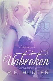 unbroken book cover unbroken disclosure series book 2 by r e hunter of unbroken book cover