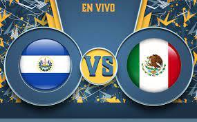 Partido El Salvador vs México HOY EN ...