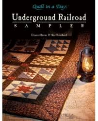 Underground Railroad Sampler 735272010685 - Quilt in a Day Books & Save with our Book & DVD Combos Adamdwight.com