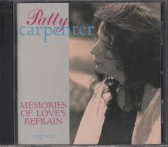 Patty Carpenter - Memories Of Love's Refrain (CD) | Discogs