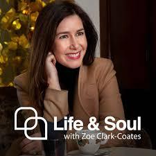 Life & Soul with Zoe Clark-Coates