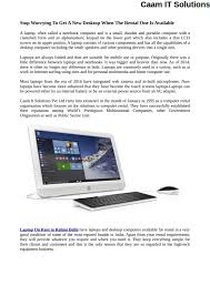 difference between notebook and laptop stop worrying to get a new desktop when the rental one is available