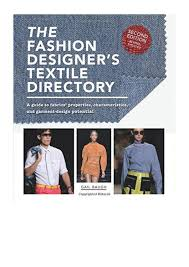 The Fashion Designer S Textile Directory Free Download The Fashion Designers Textile Directory Gail Baugh Pdf A