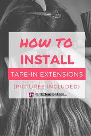 tips to instantly make your hair look thicker how to install tape in hair extensions