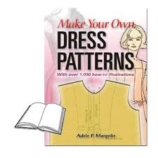 How To Design Your Own Dress Patterns Adele P Margolis Make Your Own Dress Patterns Www Homesew Com