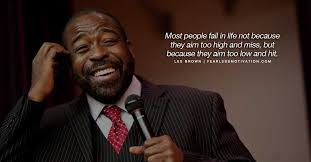 Public Speaking Quotes Interesting 48 Great Les Brown Quotes Les Brown Speeches Fearless
