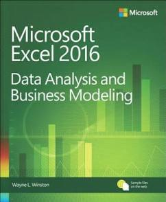 Microsoft Excel 2016 Data Analysis and Business Modeling