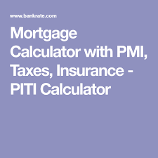 Home Equity Loan Amortization Chart Mortgage Calculator With Pmi Taxes Insurance Piti