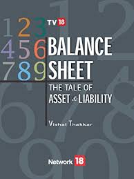 amazon balance sheet the balance sheet tale of asset and liability ebook vishal thakkar