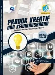 Materi produk kreatif dan kewirausahaan kelas 11 smk revisi 2017 bab 2, buku produk kreatif dan kewirausahaan kelas. Download Buku Produk Kreatif Dan Kewirausahaan Kelas Xii Rismax