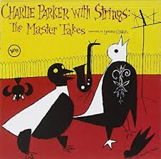<b>Charlie Parker With</b> Strings: The Master Takes: Amazon.co.uk: Music
