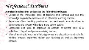 the elements of teaching and learning 13 bullprofessional attributesa professional teacher