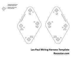 les paul printable wiring harness template roxxxtar productions les paul printable wiring harness template