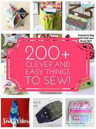 200 clever and easy little things to sew all free sewing tutorials