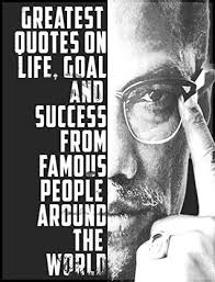 Powerful Quotes Impressive Quotes48 Greatest Quotes On Life Goal And Success From Famous