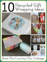 10 recycled gift wrapping ideas present wrapping wrapping ideas earth day crafts gift