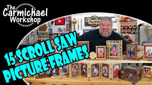 make 15 picture frames with a scroll saw woodworking projects