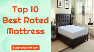 Best Rated Mattress? Top 10 Best Rated Mattresses To Buy In 2016