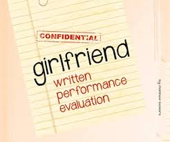 Girlfriend Written Performance Evaluation | Dudeiwantthat.com