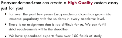 how about a great custom essay written just for you  who we are essaysondemand