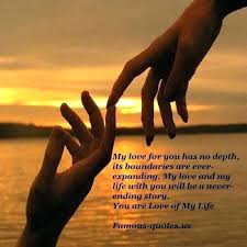 You Are The Love Of My Life Quotes Cool My Love Quotes In Hindi Packed With Love Your Life Quotes The Of My