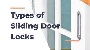 11 types of sliding glass door locks