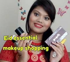eid essential makeup ping part 1 bd available s makeup and beauty with era you